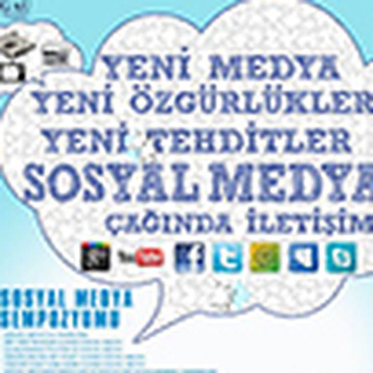 Sempozyum : Sosyal Medya 25-26 Nisan / 2013