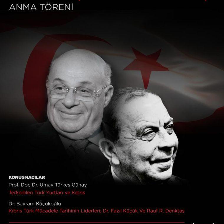 Dr.FAZIL KÜÇÜK VE RAUF R. DENKTAŞ'I ANMA TÖRENİ