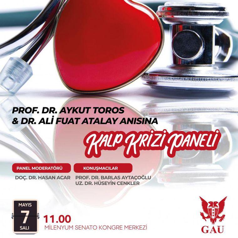 PROF. DR. AYKUT TOROS & DR. ALİ FUAT ATALAY ANISINA KALP KRİZİ PANELİ